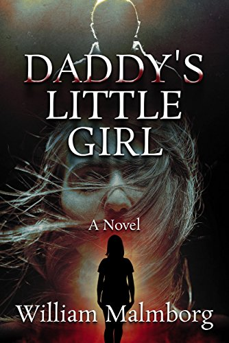 Daddy's Little Girl                                                 by William Malmborg