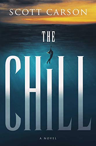 The Chill: A Novel                                                 by Scott Carson
