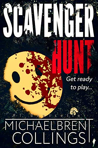 Scavenger Hunt             by Michaelbrent Collings