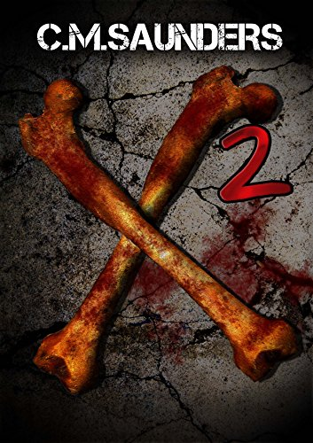 X2: Another Collection of Horror             by C.M. Saunders
