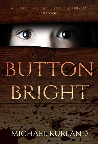 Button Bright by Michael Kurland