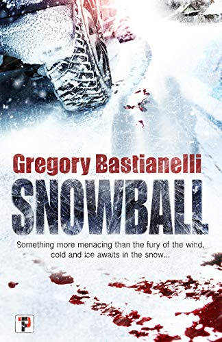 Snowball (Fiction Without Frontiers)             by Gregory Bastianelli
