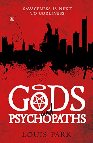 Gods and Psychopaths (Book 1)             by Louis Park