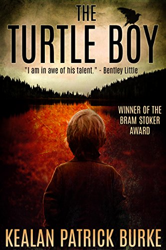 The Turtle Boy (The Timmy Quinn Series Book 1) by Kealan Patrick Burke
