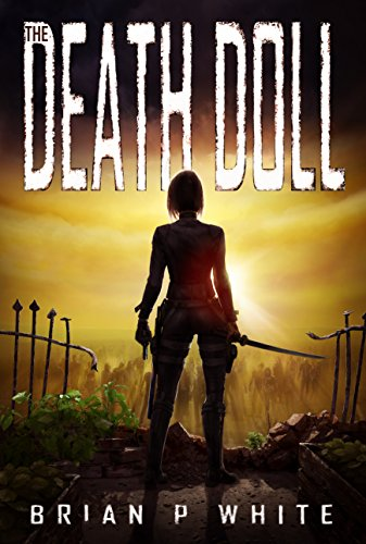 The Death Doll by Brian P. White
