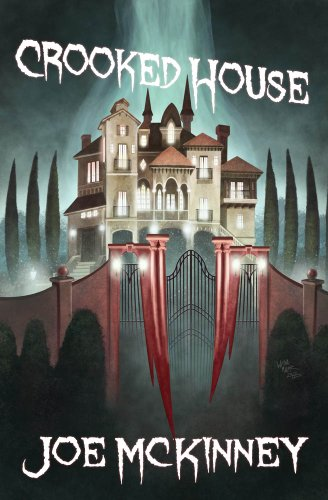 Crooked House by Joe McKinney