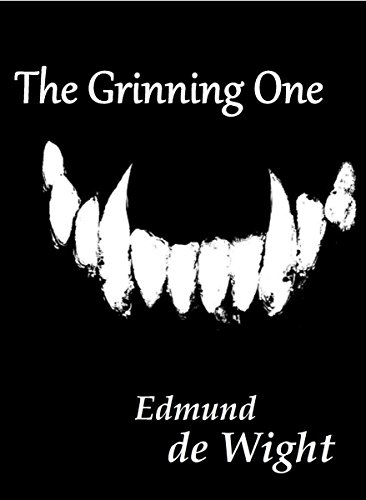 The Grinning One: A novella of magic and Faustian deals by Edmund de Wight