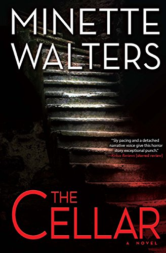 The Cellar: A Novel by Minette Walters