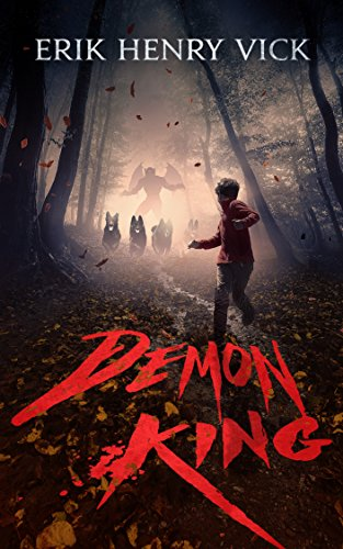 Demon King: A Horror Collection (The Bloodletter Collections Book 1) by Erik Henry Vick