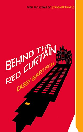 Behind The Red Curtain by Casey Bartsch