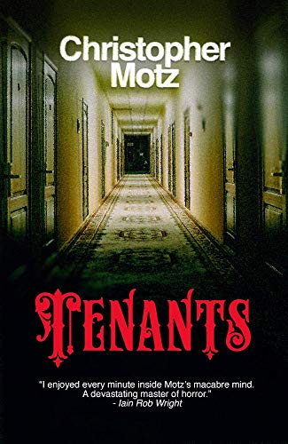 Tenants by Christopher Motz
