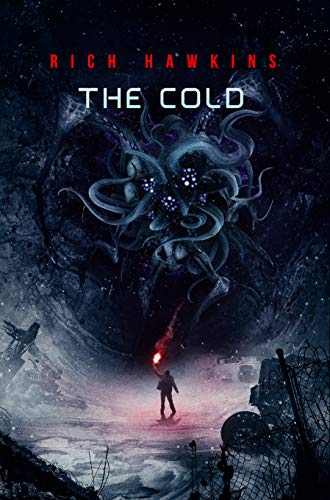The Cold by Rich Hawkins