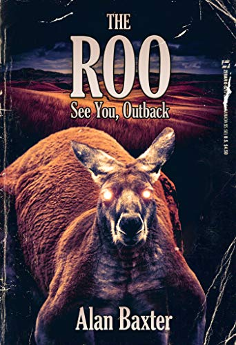 The Roo by Alan Baxter