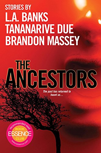 The Ancestors by Brandon Massey