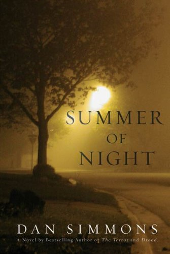Summer of Night: A Novel (Seasons of Horror Book 1) by Dan Simmons