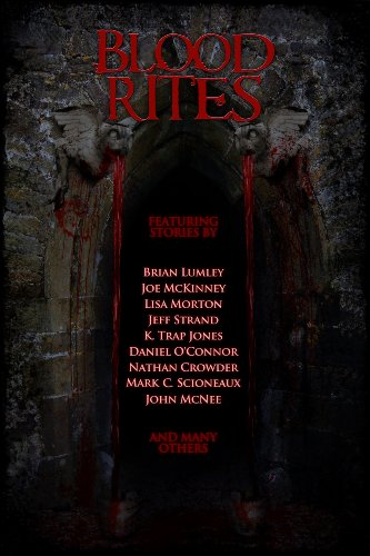 Blood Rites: An Invitation to Horror by Multiple Authors