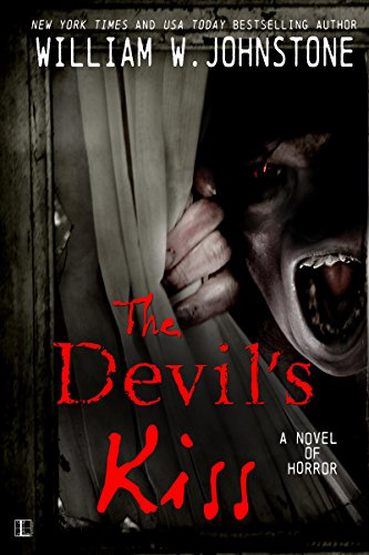 Devil's Kiss (Devils Book 1) by William W. Johnstone