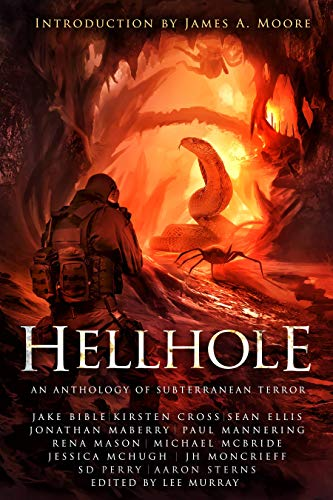 Hellhole: An Anthology of Subterranean Terror by Multiple Authors