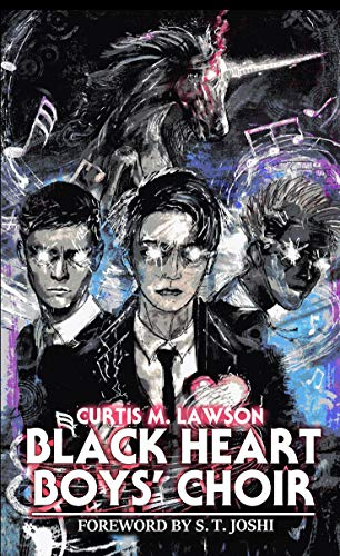 Black Heart Boys' Choir by Curtis M. Lawson