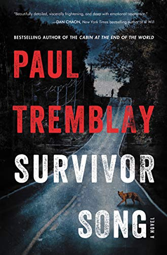 Survivor Song: A Novel by Paul Tremblay