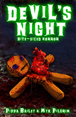 Devil's Night: Bite-sized Horror for Halloween by Myk Pilgrim