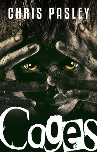 Cages (Book One) by Chris Pasley
