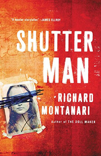 Shutter Man by Richard Montanari