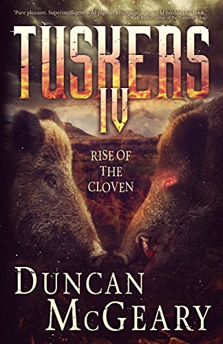 Tuskers IV: Rise of the Cloven by Duncan McGeary