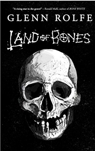 Land of Bones: 14 Tales of the Strange and Macabre by Multiple Authors