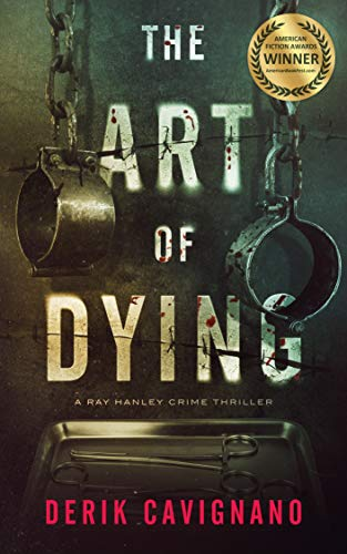 The Art of Dying by Derik Cavignano