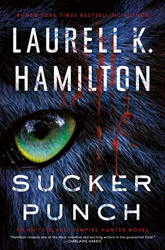 Sucker Punch (Anita Blake, Vampire Hunter Book 27) by Laurell K. Hamilton