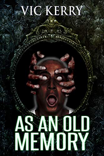 As an Old Memory by Vic Kerry