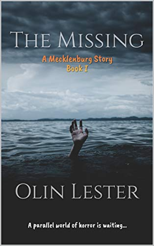 The Missing (Mecklenburg Book 1) by Olin Lester