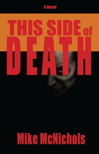 This Side of Death by Mike McNichols