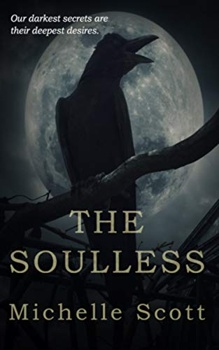 The Soulless: A Supernatural Thriller by Michelle Scott