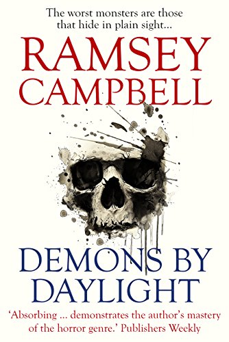 Demons by Daylight: Supernatural Fictions by Ramsey Campbell