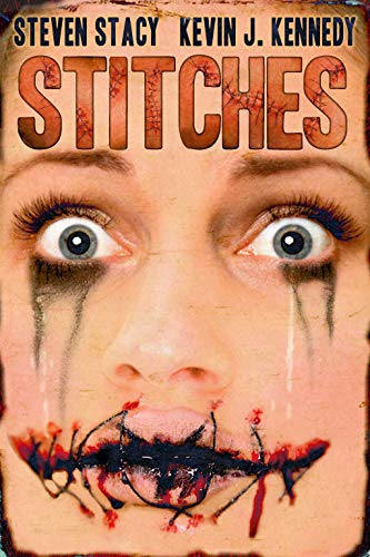 Stitches: A Neo-Noir Thriller by Kevin J. Kennedy