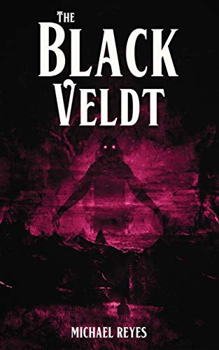 The Black Veldt by Michael Reyes