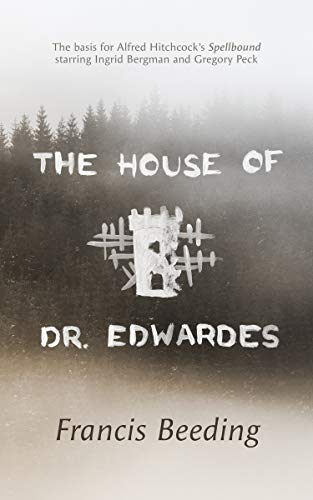 The House of Dr. Edwardes by Francis Beeding