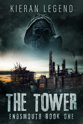 The Tower (Endsmouth Book 1) by Kieran Legend