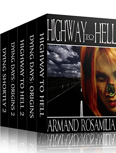 Dying Days Ultimate Box Set 2 by Armand Rosamilia