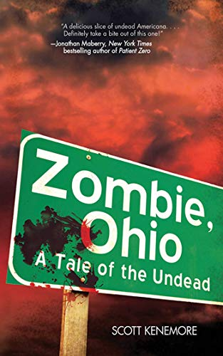 Zombie, Ohio: A Tale of the Undead by Scott Kenemore