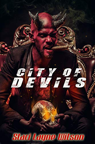 City of Devils: 13 Tales of the Uncanny, Unlucky & Unholy: A horror anthology by Staci Layne Wilson