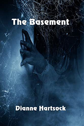 The Basement by Dianne Hartsock