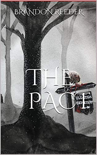 The Pact by Brandon Reeder