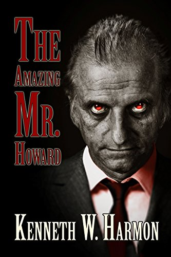 The Amazing Mr. Howard by Kenneth Harmon