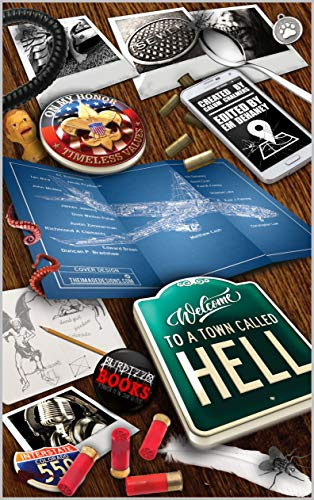 Welcome To A Town Called Hell by Multiple Authors