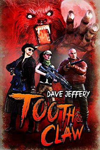 Tooth & Claw by Dave Jeffery