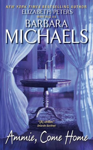 Ammie, Come Home (Georgetown trilogy Book 1) by Barbara Michaels