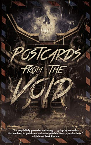 Postcards From The Void by Various Authors